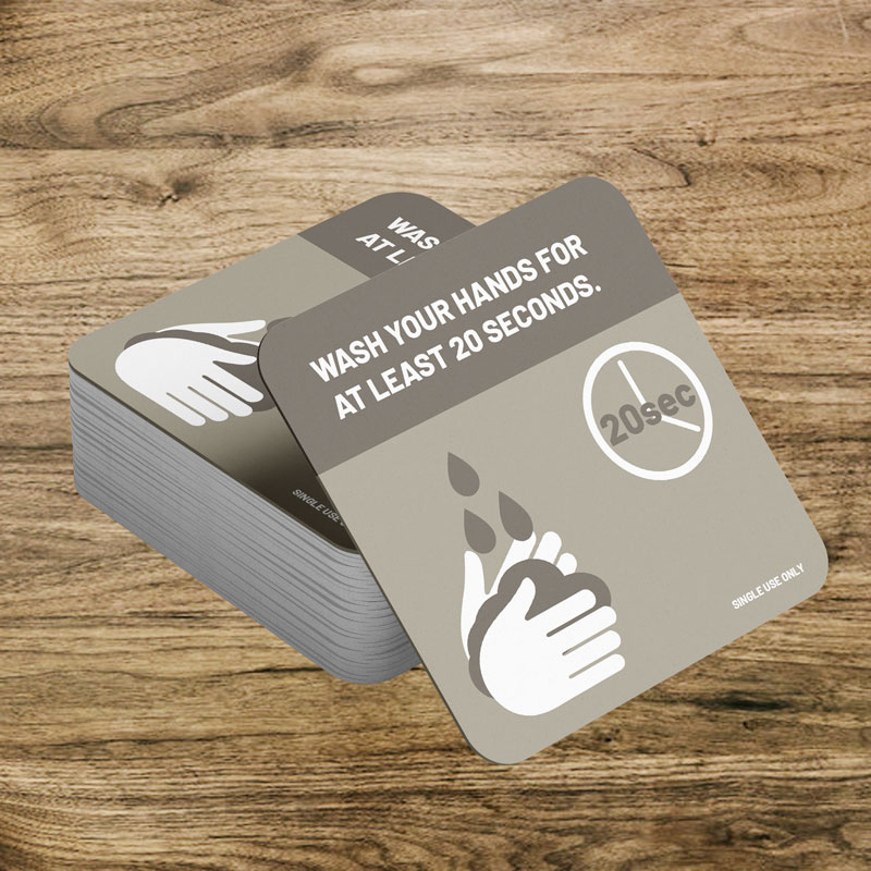 Single use drink coasters wash your hands for at least 20 seconds